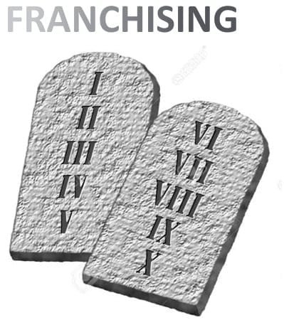 10 Commandments of Franchising