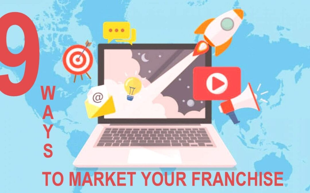 9 ways you can market your franchise